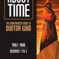 In About Time, the whole of classic Doctor Who is examined through the lens of the real-world social and political changes — as well as ongoing developments in television production […]