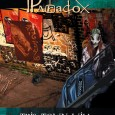 Faction Paradox: A group of time-travelling ritualists, saboteurs and subterfugers — essentially, the criminal-cult to end all criminal-cults. The Faction seeks to subvert history to its own ends, preferably by […]