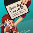 "Hugo award winner for Best Related Work! In Chicks Dig Time Lords, a host of award-winning female novelists, academics and actresses come together to celebrate the phenomenon that is ""Doctor Who,"" […]"