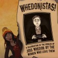 In Whedonistas, a host of award-winning female writers and fans come together to celebrate the works of Joss Whedon (Buffy the Vampire Slayer, Angel, Firefly, Dollhouse, Doctor Horrible's Sing-Along Blog). […]