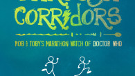 Foreword by Louise Jameson   In Running Through Corridors, two Doctor Who lovers of old – Robert Shearman and Toby Hadoke – embark on an epic quest of friendship: spend the gap […]